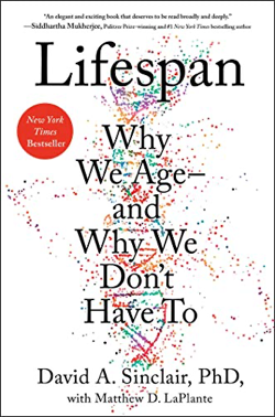 Lifespan- Why We Age—and Why We Don't Have To